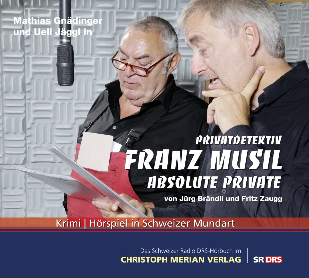 Privatdetektiv Franz Musil – Absolute Private