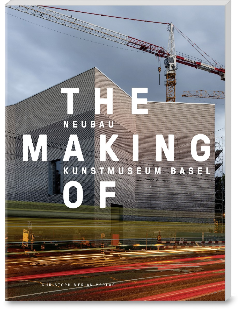 The Making of – the New Kunstmuseum Basel Building (E)