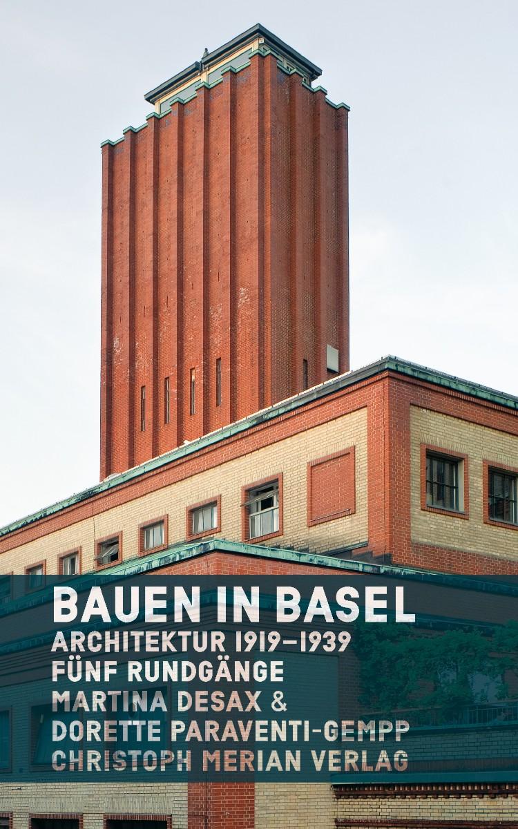 Bauen in basel christoph merian verlag for Architektur basel