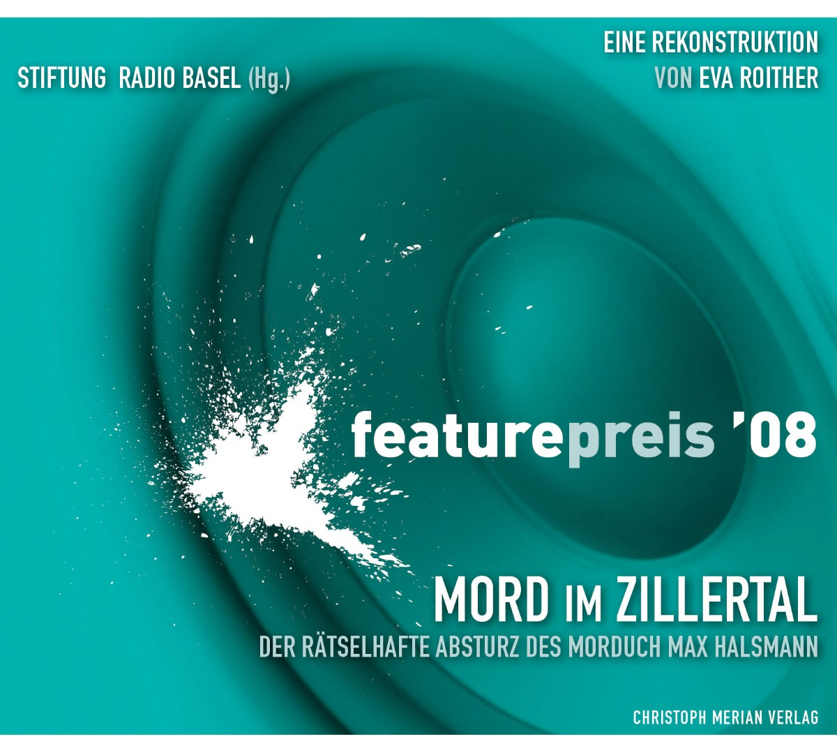 Featurepreis 2008 - Mord im Zillertal