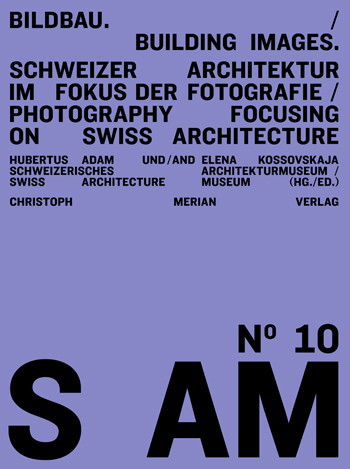 S AM 10 - Bildbau / Building Images