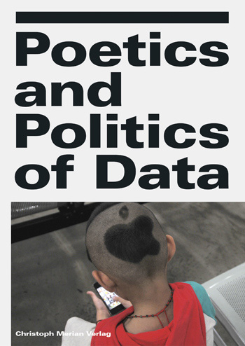 Poetics and Politics of Data