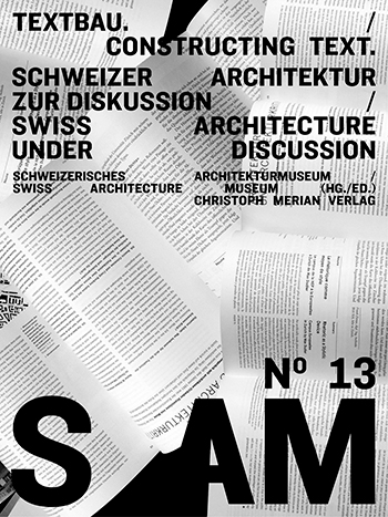 S AM 13 - Textbau / Constructing Text